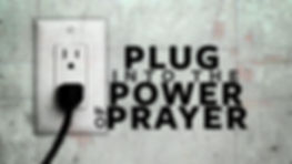 plug in to power of prayer.jpg