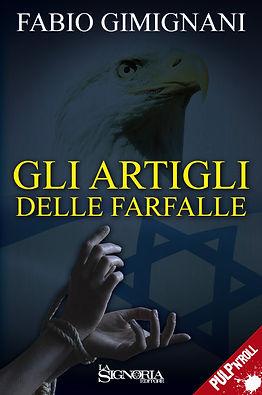 """""""Gli artigli delle farfalle"""" di Fabio Gimignani - La Signoria Editore"""