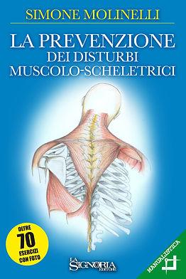 """""""La prevenzione dei disturbi muscolo-scheletrici"""" di Simone Molinelli - La Signoria Editore"""