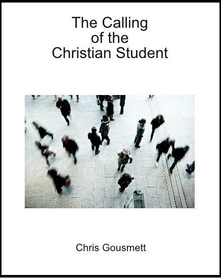 The Calling of the Christian Student