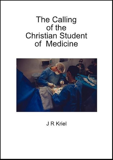 The Calling of the Christian Student of Medicine