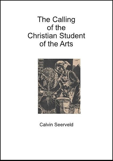 The Calling of the Christian Student of the Arts