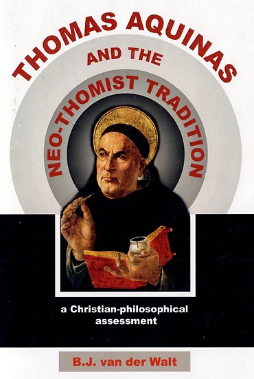 Thomas Aquinas and the Neo-Thomist Tradition