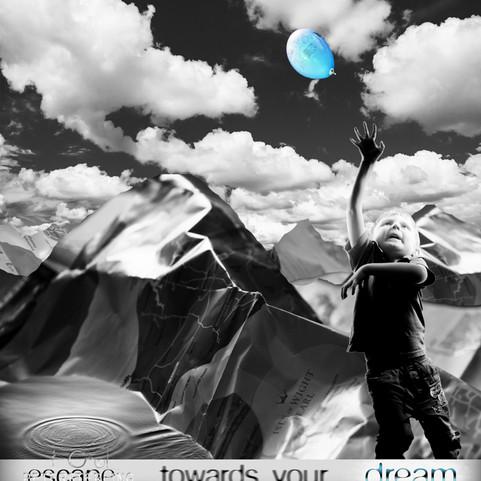 Escape towarrds your dream