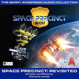 Space Precinct: Revisited