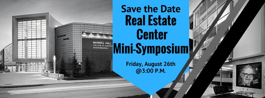 Real Estate Center Mini Symposium