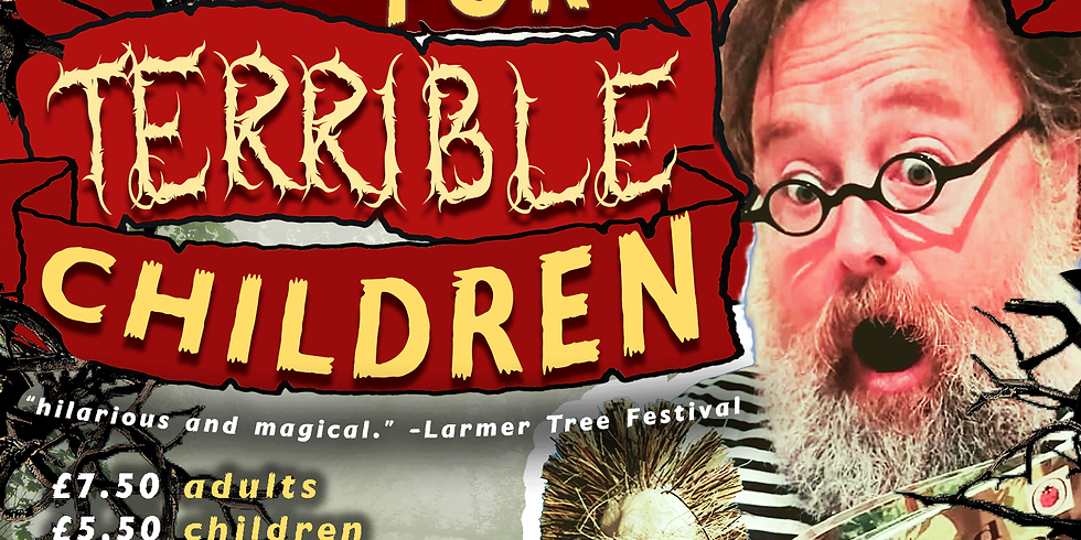 Twisted Tales for Terrible Children