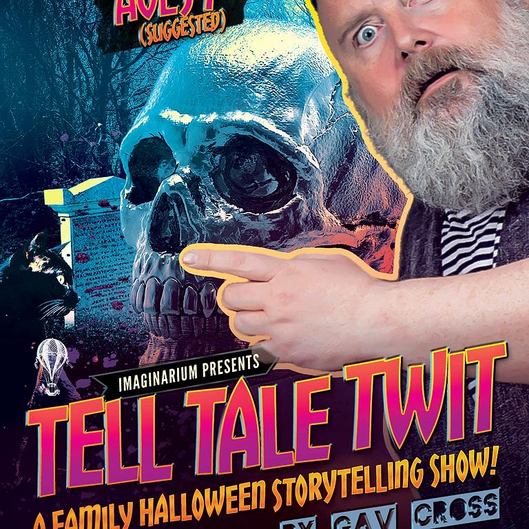 Tell Tale Twit (1pm)