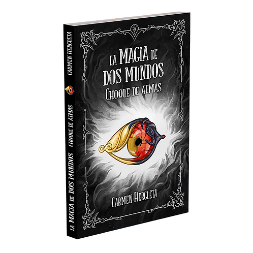 La magia de dos mundos III - Choque de almas