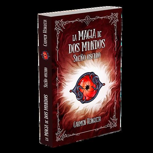La magia de dos mundos II - Sueño oscuro (Nueva edición)+ Cartas de Regalo