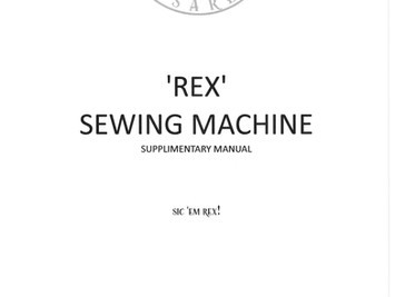 REX Sewing Machine - Supplementary Manual