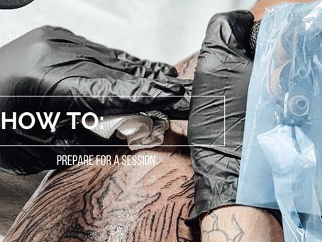 How Do I Prepare For My Tattoo Session