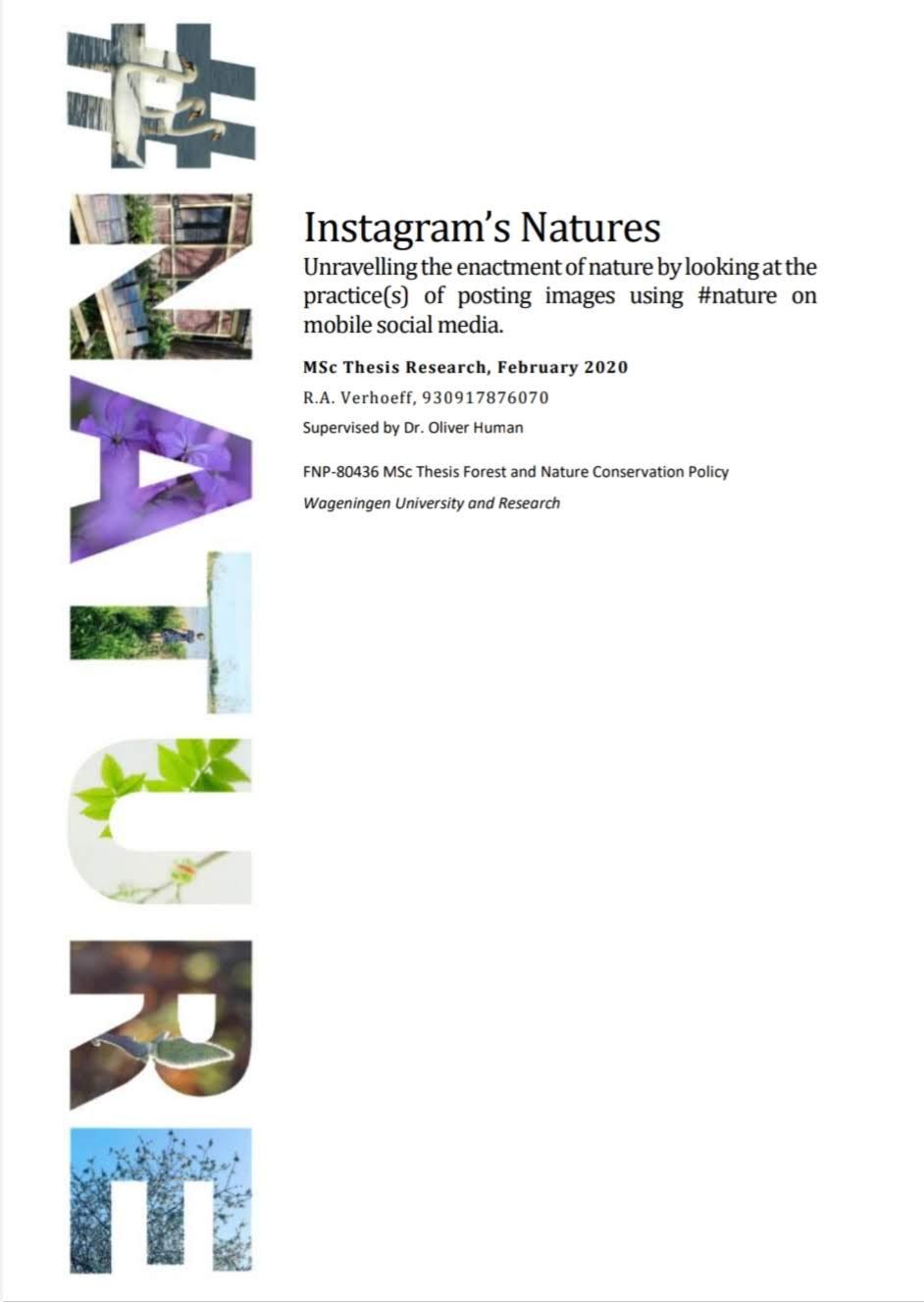 Instagram's Natures. Het ontrafelen van de vaststelling van de natuur door te kijken naar de praktijk (en) van het plaatsen van afbeeldingen met #nature op mobiele sociale media.