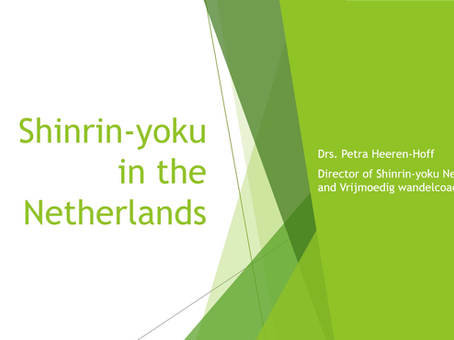 Shinrin-yoku Nederland lezing (Japan mei 2019)