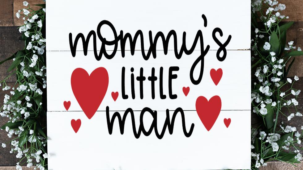Mommy's Little Man