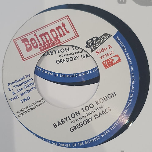 """BABYLON TOO TOUGH GREGORY ISACCS BELMONT 7"""" REPRESS"""
