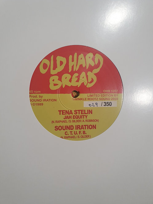 JAH EQUITY SOUND IRATION FEAT TENA STELIN OLD HARD BREAD