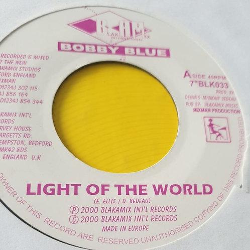 LIGHT OF THE WORLD BOBBY BLUE