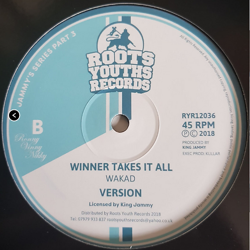 WAKAD - WINNER TAKES IT ALL /  CRY FE THE YOUTHS