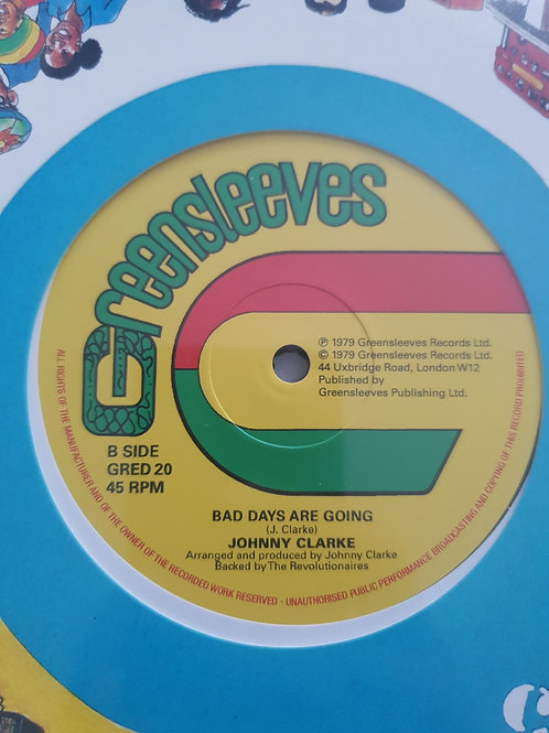"""BAD DAYS ARE GOING / JAH LOVE IS WITH I JOHNNY CLARKE GREENSLEEVES 12"""""""
