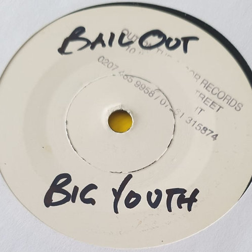 BAIL OUT BIG YOUTH