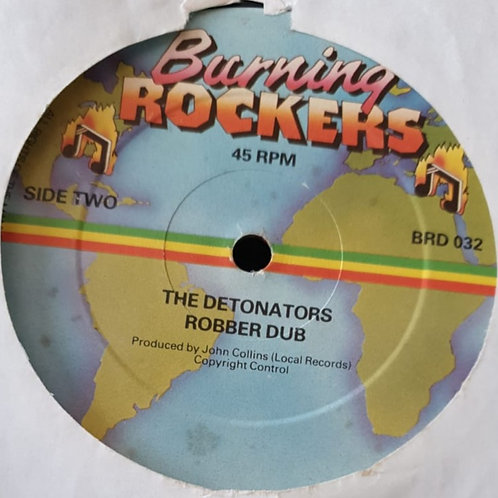 ROBBER DUB THE DETONATORS