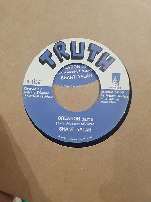 "CREATION SHANTI YALAH TRUTH 7"" ROBERTO SANCHEZ"