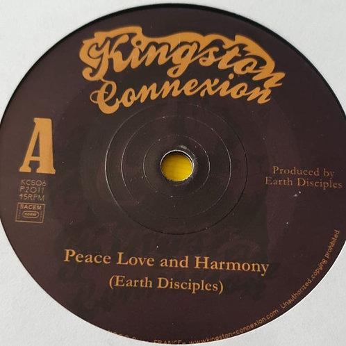 PEACE LOVE AND HARMONY EARTH DISCIPLES