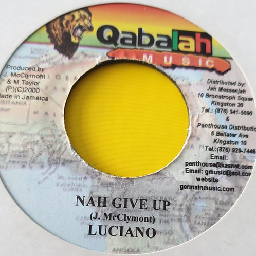 NAH GIVE UP LUCIANO
