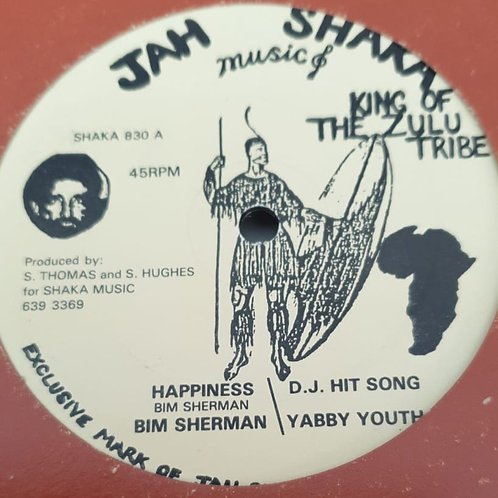 "HAPPINESS BIM SHERMAN ORIGINAL JAH SHAKA 12"""