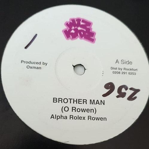 BROTHER MAN ALPHA ROLEX ROWEN