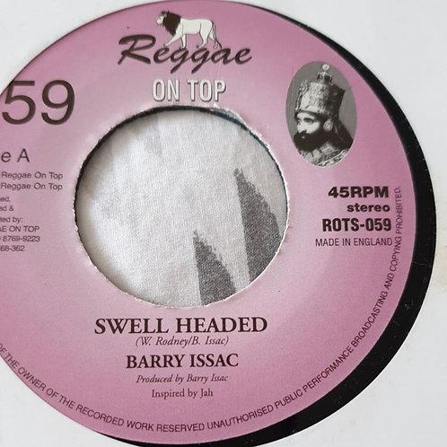 SWELLHEADED BARRY ISAAC