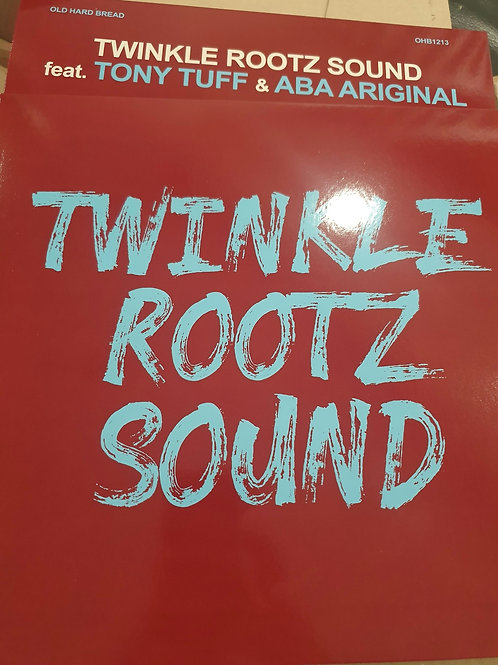 HARD WORK TWINKLE ROOTZ SOUND FEAT TONY TUFF & ABA ARIGINAL