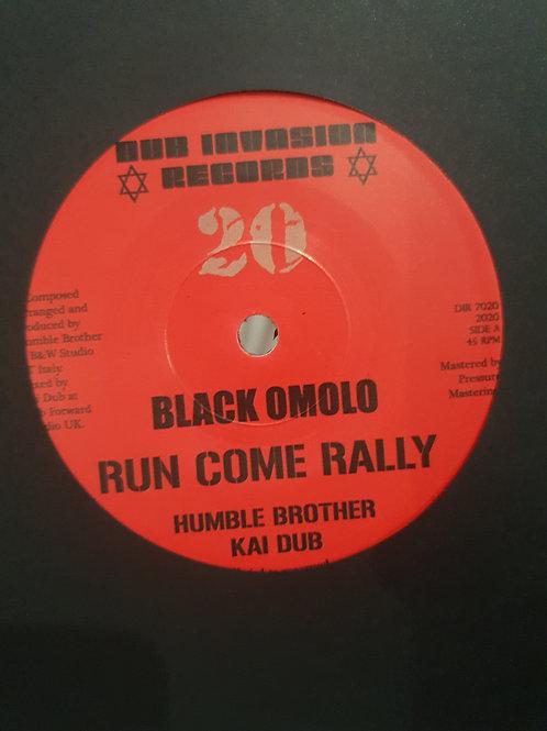 "RUN COME RALLY BLACK OMOLO HUMBLE BROTHER & KAI DUB DUB INVASION 7"""