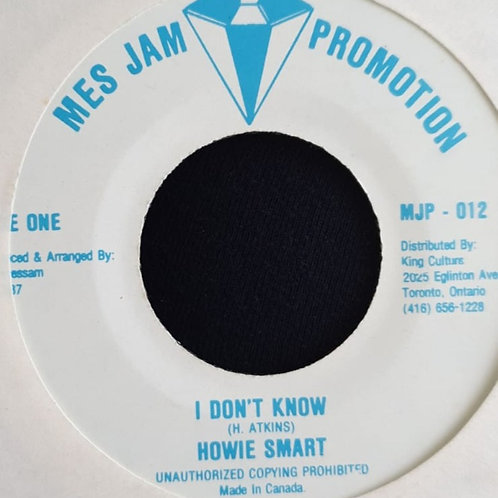 I DONT KNOW HOWIE SMART MES JAM PROMOTION NM ORIG 7""