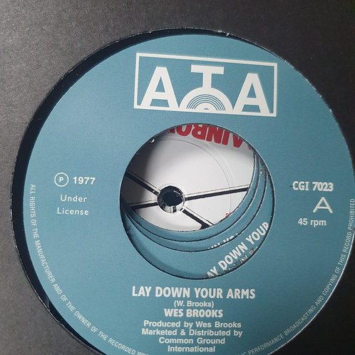 LAY DOWN YOUR ARMS WES BROOKS ATA