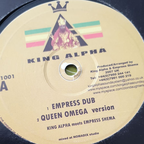 King Alpha Meets Empress Shema / King Alpha ‎– Empress Dub / Regal