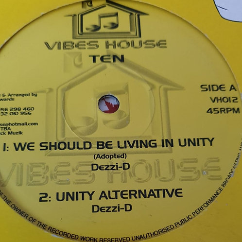WE SHOULD BE LIVING IN UNITY DEZZI-D