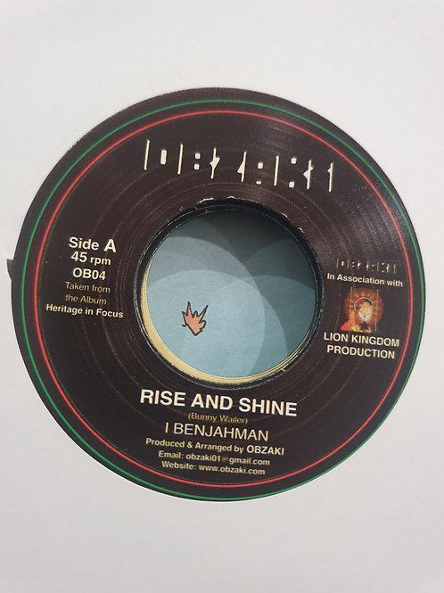 "RISE AND SHINE I BENJAHMAN OBZAKI 7"""