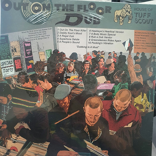 OUT ON THE FLOOR DUB TUFF SCOUT ALL STARS