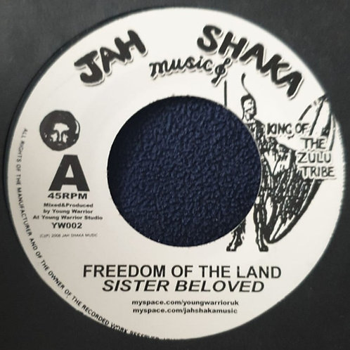 FREEDOM OF THE LAND SISTER BELOVED