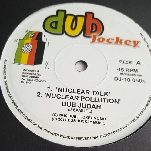NUCLEAR TALK DUB JUDAH