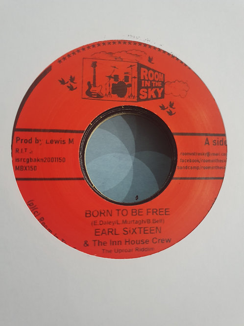 BORN TO BE FREE EARL SIXTEEN ROOM IN THE SKY