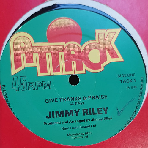 GIVE THANKS AND PRAISE JIMMY RILEY ORIGINAL ATTACK 12 EX