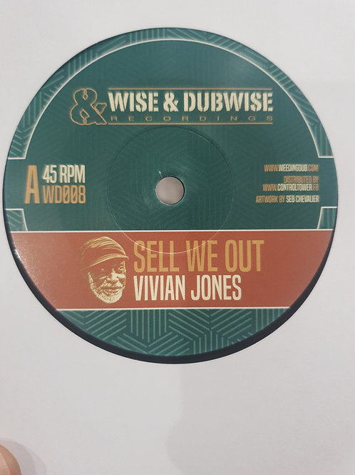 SELL WE OUT VIVIAN JONES WISE AND DUBWISE RECORDINGS 7""