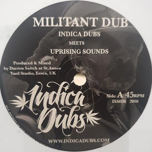 MILITANT DUB INDICA DUBS