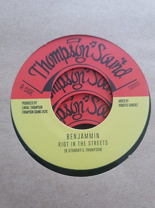 """RIOTS IN THE STREETS BENJAMMIN THOMPSON SOUNDS 7"""""""