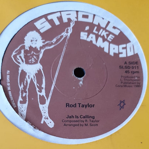 JAH IS CALLING ROD TAYLOR STRONG LIKE SAMPSON ORIG 12""