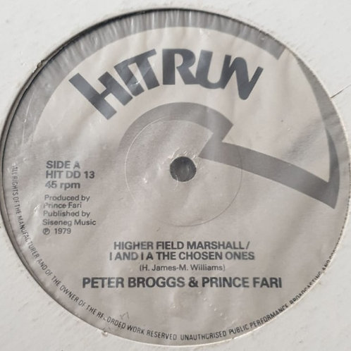"""HIGHER FIELD MARSHALL PETER BROGGS / I AND I A THE CHOSEN ONES PRINCE FARI 12"""""""