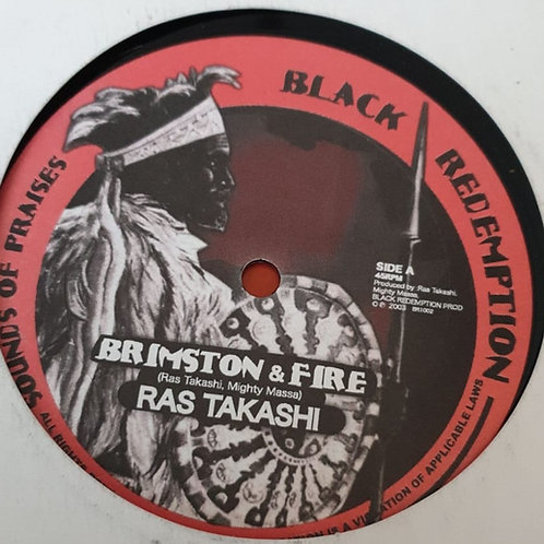 "BRIMSTOM AND FIRE RAS TAKASHI AND MIGHTY MASSA BLACK REDEMPTION 10"""